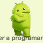 É fácil aprender a programar para android?