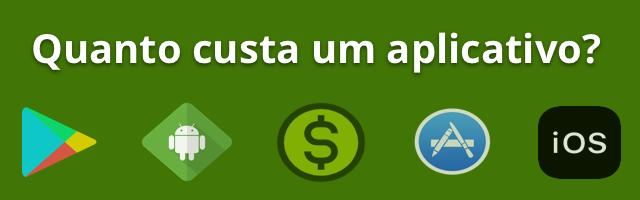 Quanto custa um aplicativo para celular, simples, tipo o uber?